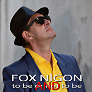 Fox Nigon - Album - to be AND to be